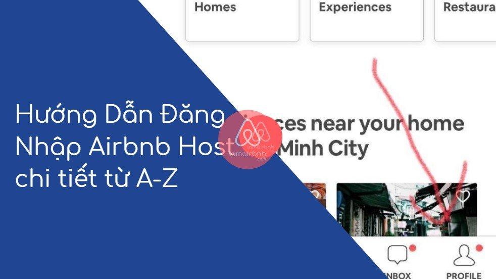 Hướng Dẫn Đăng Nhập Airbnb Host chi tiết từ A-Z 17